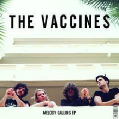 Foto alba: Melody Calling - Vaccines, The