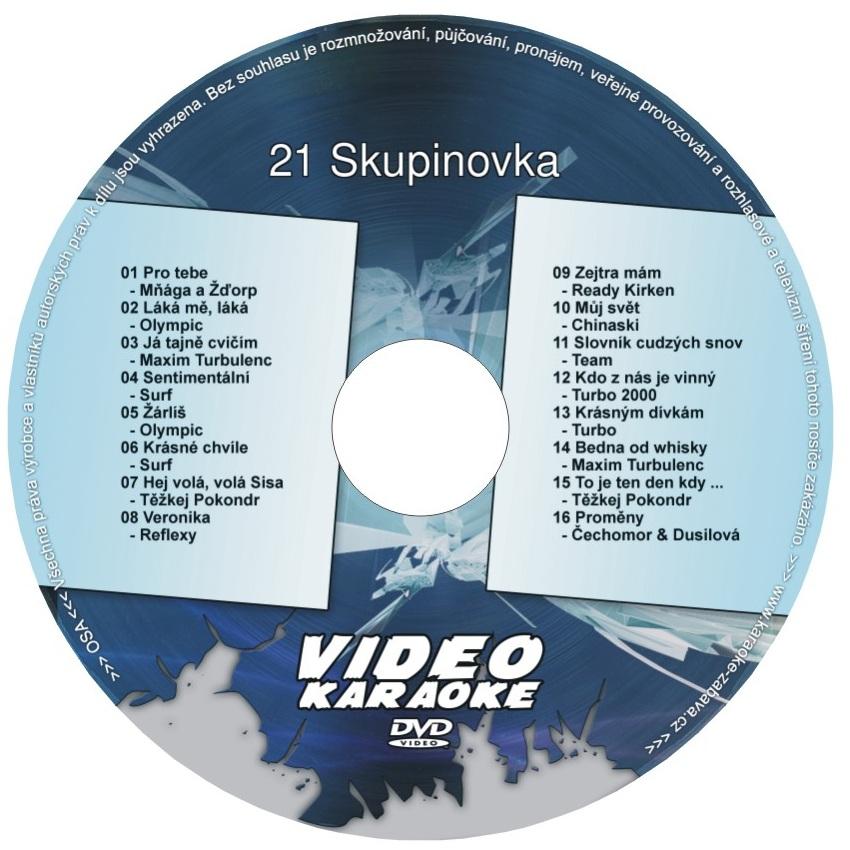 KARAOKE ZÁBAVA: Karaoke DVD 21 Skupinovka