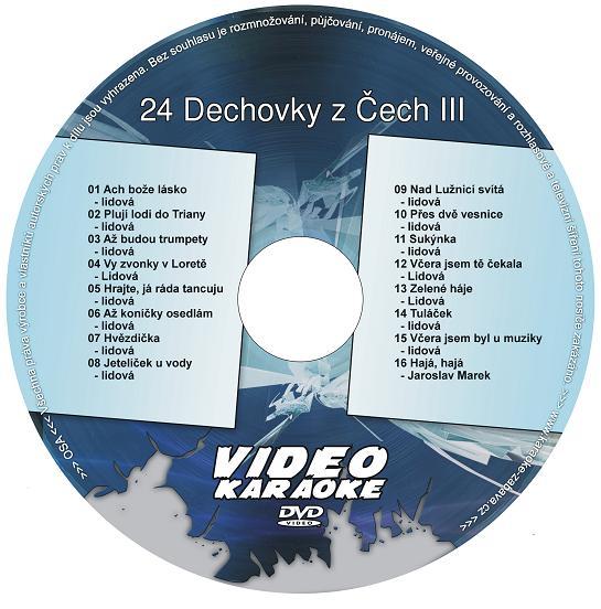 KARAOKE ZÁBAVA: Karaoke DVD 24 Dechovky z Čech III