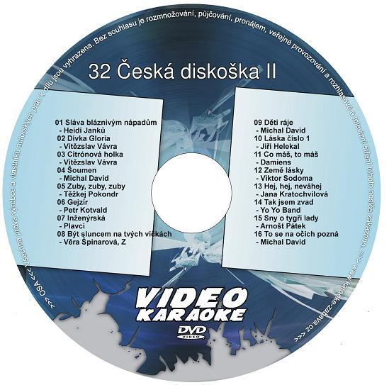 KARAOKE ZÁBAVA: Karaoke DVD 32 Česká diskoška II
