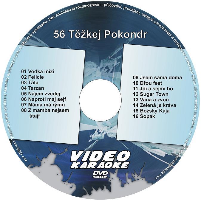 56 Těžkej Pokondr