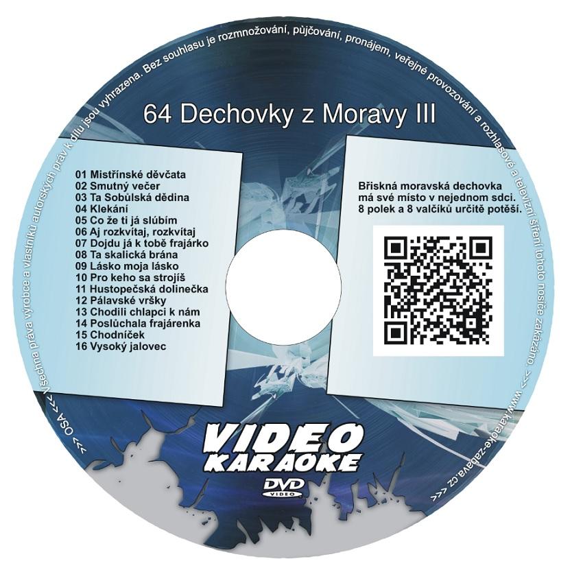KARAOKE ZÁBAVA: Karaoke DVD 64 Dechovky z Moravy III