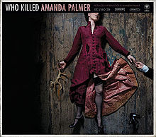 Foto alba: Who Killed Amanda Palmer - Amanda Palmer