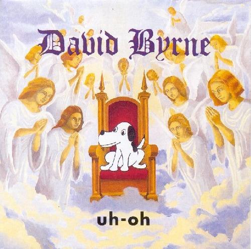 Foto alba: Uh-Oh - Byrne, David
