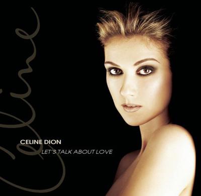 Foto alba: Let's Talk About Love - Dion, Celine