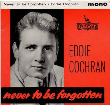 Foto alba: Never to Be Forgotten - Eddie Cochran