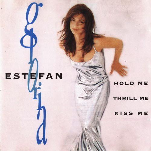 Foto alba: Hold Me, Thrill Me, Kiss Me - Estefan, Gloria