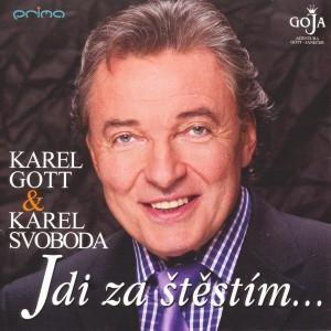 Foto alba: K.Gott a K.Svoboda-Jdi za štěstím - Gott, Karel