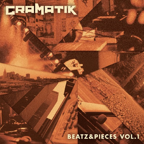 Foto alba: Beatz & Pieces Vol. 1 - Gramatik