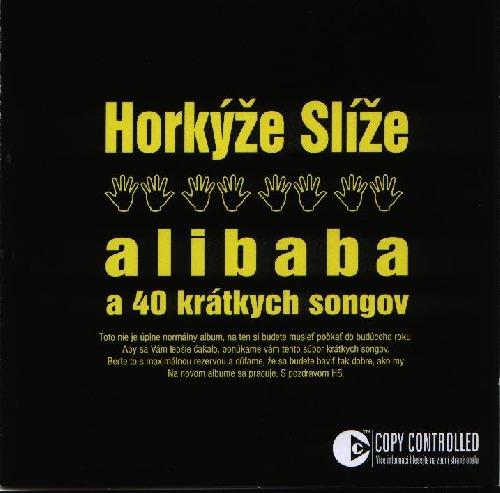 Foto alba: Alibaba a 40 krátkých songov - Horkýže Slíže