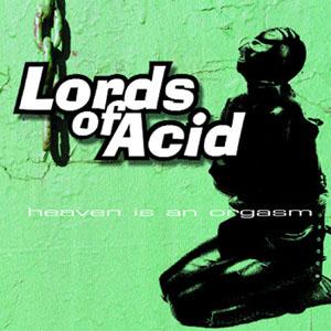 Foto alba: Heaven is in orgasm - Lords of Acid
