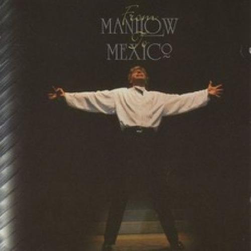 Foto alba: From Manilow to México - Manilow, Barry