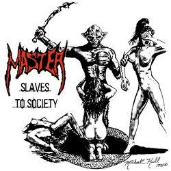 Foto alba: Slaves to Society - Master