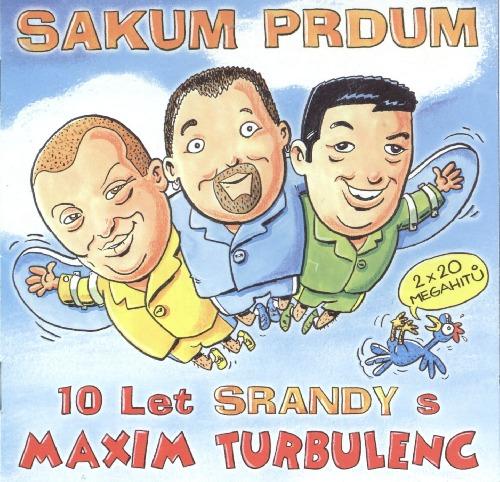 Foto alba: Sakum Prdum - Maxim Turbulenc