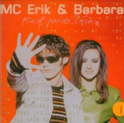 Foto alba: Story - MC Erik & Barbara