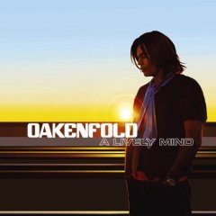 Foto alba: A Lively Mind - Paul Oakenfold
