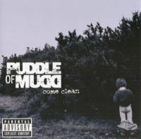 Foto alba: Come Clean   - Puddle of mudd