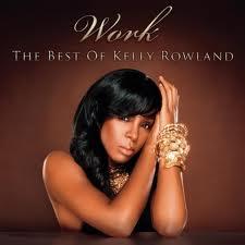Foto alba: Work: The Best Of Kelly Rowland - Rowland, Kelly