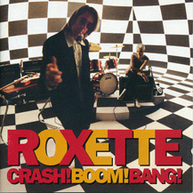Foto alba: Crash! Boom! Bang! - Roxette