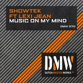 Foto alba: Music On My Mind (feat. Lexi Jean) - Single - Showtek