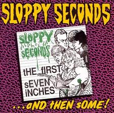 Foto alba: The First Seven Inches...And Then Some! - Sloppy Seconds