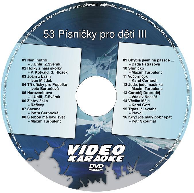 KARAOKE ZÁBAVA: Karaoke DVD 53 Písničky pro děti III